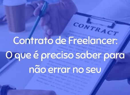 Contrato de Freelancer: O que é preciso saber para não errar no seu?