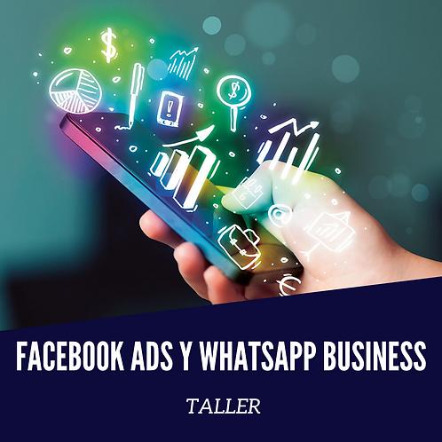 Taller en Facebook Ads y WhatsApp Business.
