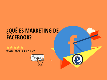 ¿Qué es marketing de Facebook?