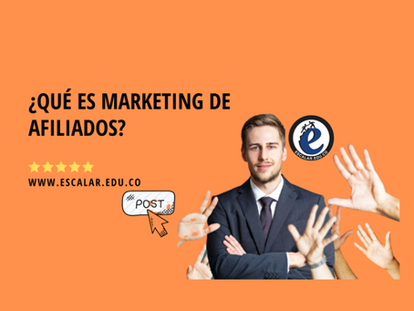 ¿Qué es marketing de afiliados?