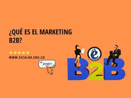 ¿Qué es el marketing B2B?