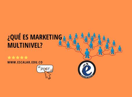 ¿Qué es marketing multinivel?