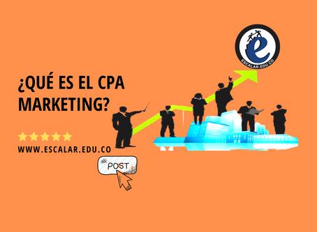 ¿Qué es el CPA Marketing?