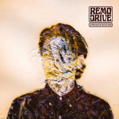 Remo Drive - A Portrait of an Ugly Man