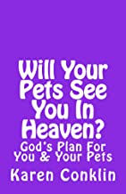 Will Your Pets See You In Heaven.jpg