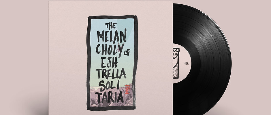 """The Melancholy of Eshtrella Solitaria"" 12inch Vinyl"