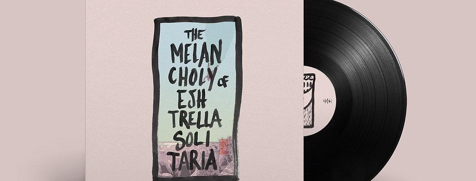 """The Melancholy of Eshtrella Solitaria"" 12inch Vinyl"