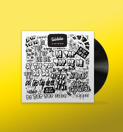 """WUBDISE """"DI TOP TOP DE DE"""" - Limited Edition 7inch Vinyl"""