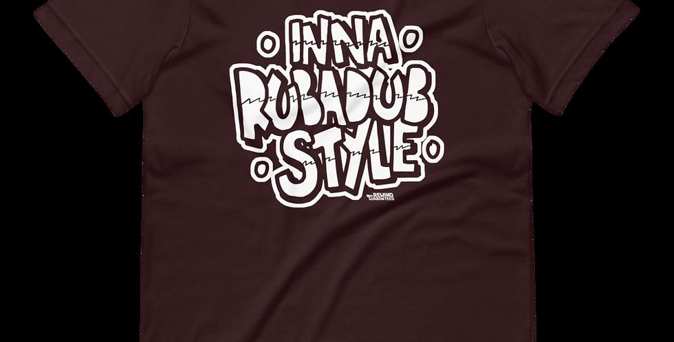 Rewind Guaranteed - Inna Rub-A-Dub Style - Tee (White Print)