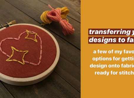 Transferring your Designs to Fabric