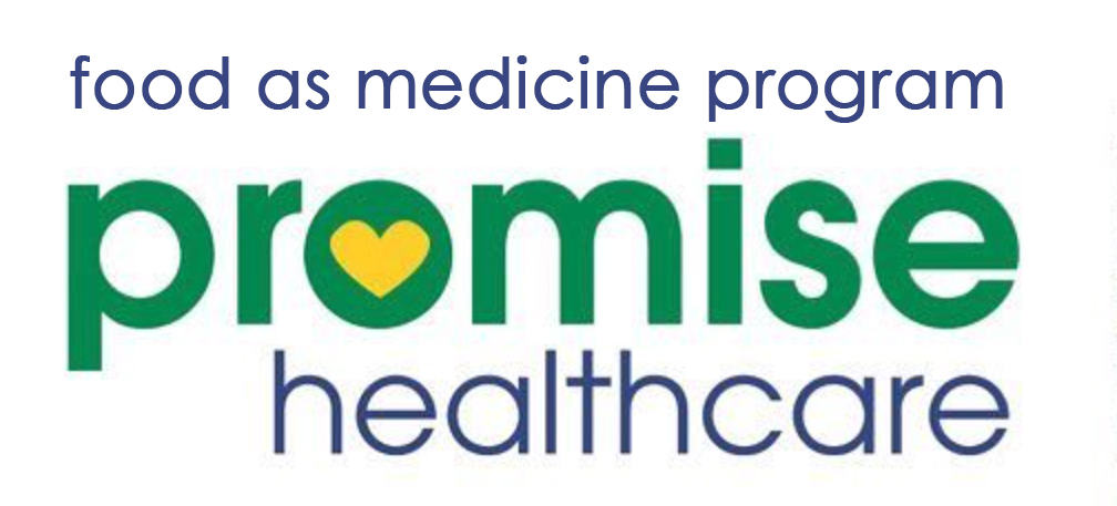 Food as Medicine Program of Promise Healthcare