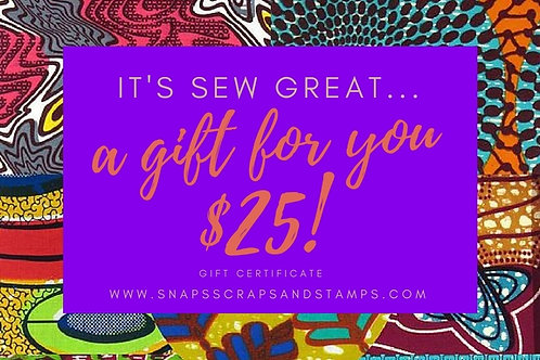 $25 Sew Great Gift Certificate