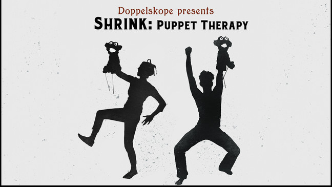SHRINK: Puppet Therapy (A Case of the Mondays)