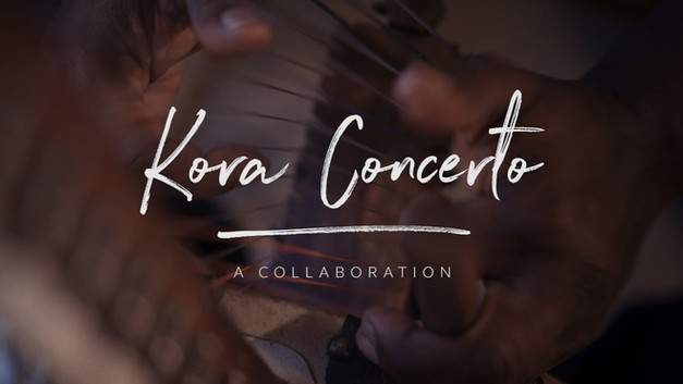 Kora Concerto Movie