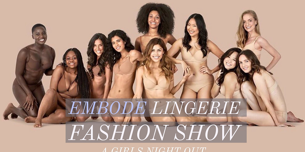 Embode Lingerie Fashion Show