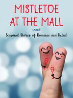 Mistletoe at the Mall
