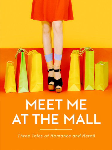 Meet Me at the Mall