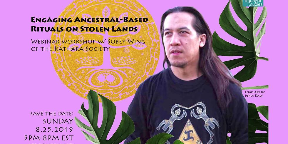 Webinar: Engaging Ancestral-Based Rituals on Stolen Lands