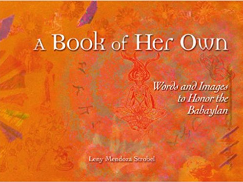 A Book of her Own: : Words and Images to Honor the Babaylan
