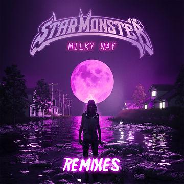 STAR-MONSTER-MILKY WAY REMIXES COVER.jpg