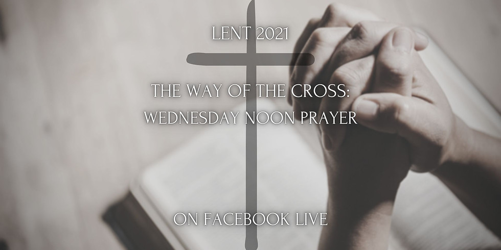 Lenten Mid-Day Online Prayer