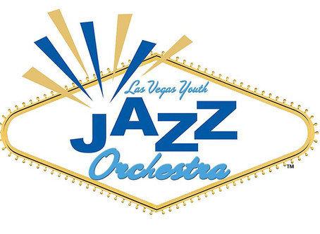 """""""LAS VEGAS YOUTH JAZZ ORCHESTRA"""" Launches in Southern Nevada"""