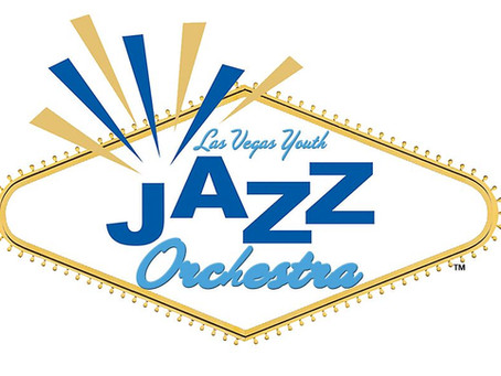 """LAS VEGAS YOUTH JAZZ ORCHESTRA"" Launches in Southern Nevada"