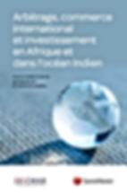 arbitrage commerce international et investissement en afrique et dans l'océan indien CMAR arbitrage La Réunion Mayotte
