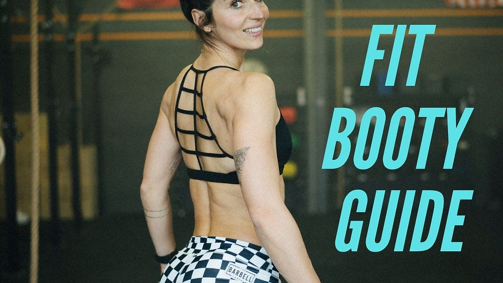 Fit Booty Guide