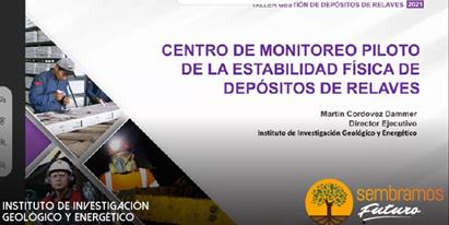 IIGE implementará un Centro de MonitoreoPiloto de Depósitos de Relaves