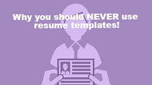 Why Are Resume Templates In MS Word BAD?