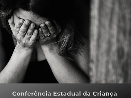 Conferência Estadual da Criança   sem data para acontecer