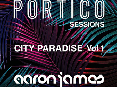Portico Sessions City Paradise Vol 1