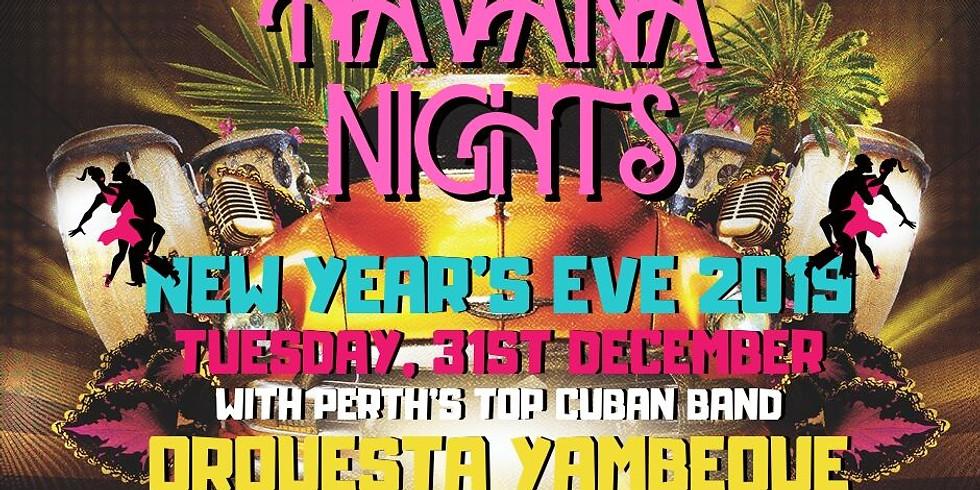 NYE Hot Havana Nights