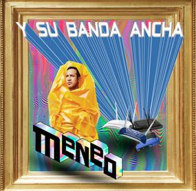 """Caratula álbum """"Meneo y su Banda Ancha"""", Meneo"""
