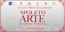 Spoleto ARTE incontra Venezia