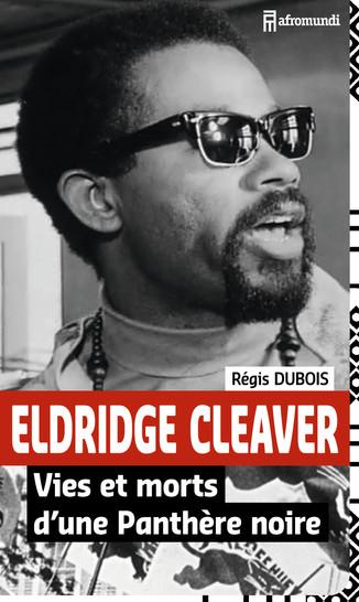ELDRIDGE CLEAVER est en librairie.