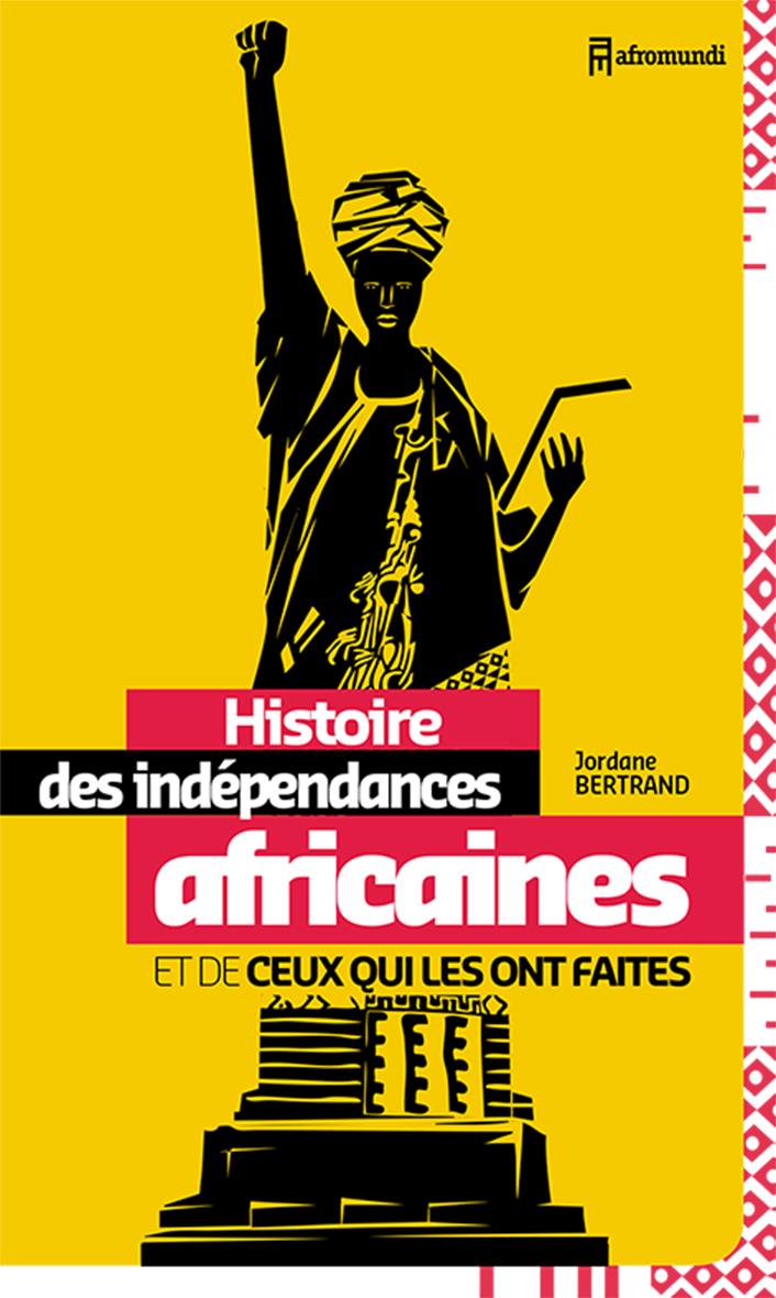 HSTOIRE DES NDEPENDANCES AFRICAINES