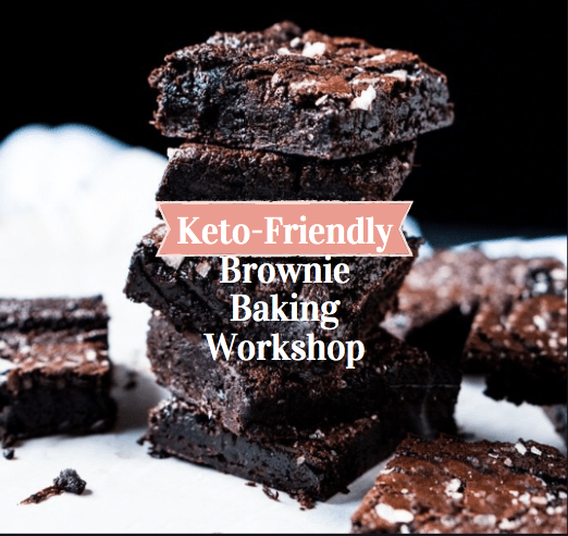 Keto Brownie Baking Workshop 6 Pm