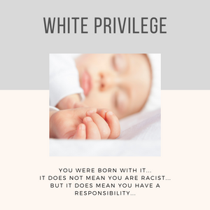 White Privilege Anti-Racism