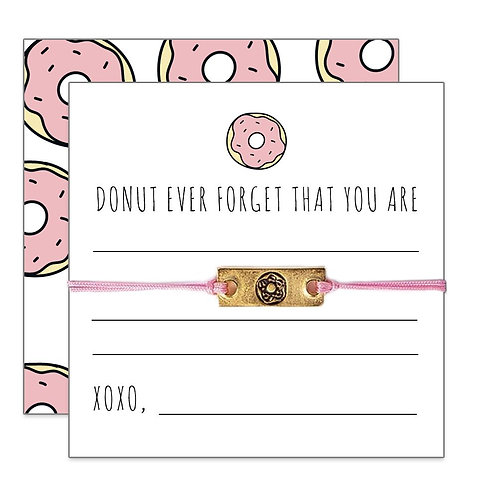 Friendship Bracelet-'Donut Ever Forget...""