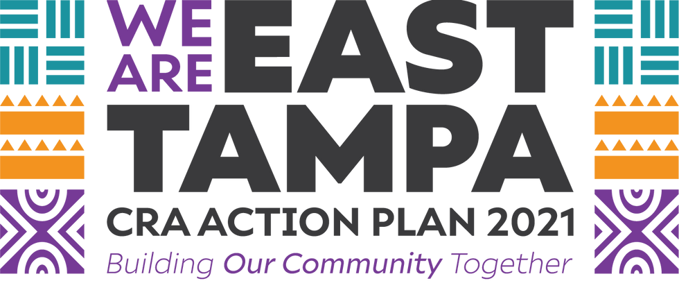 We Are East Tampa CRA Action Plan 2021: Building Our Community Together