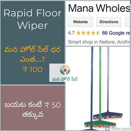 Rapid Floor Wiper