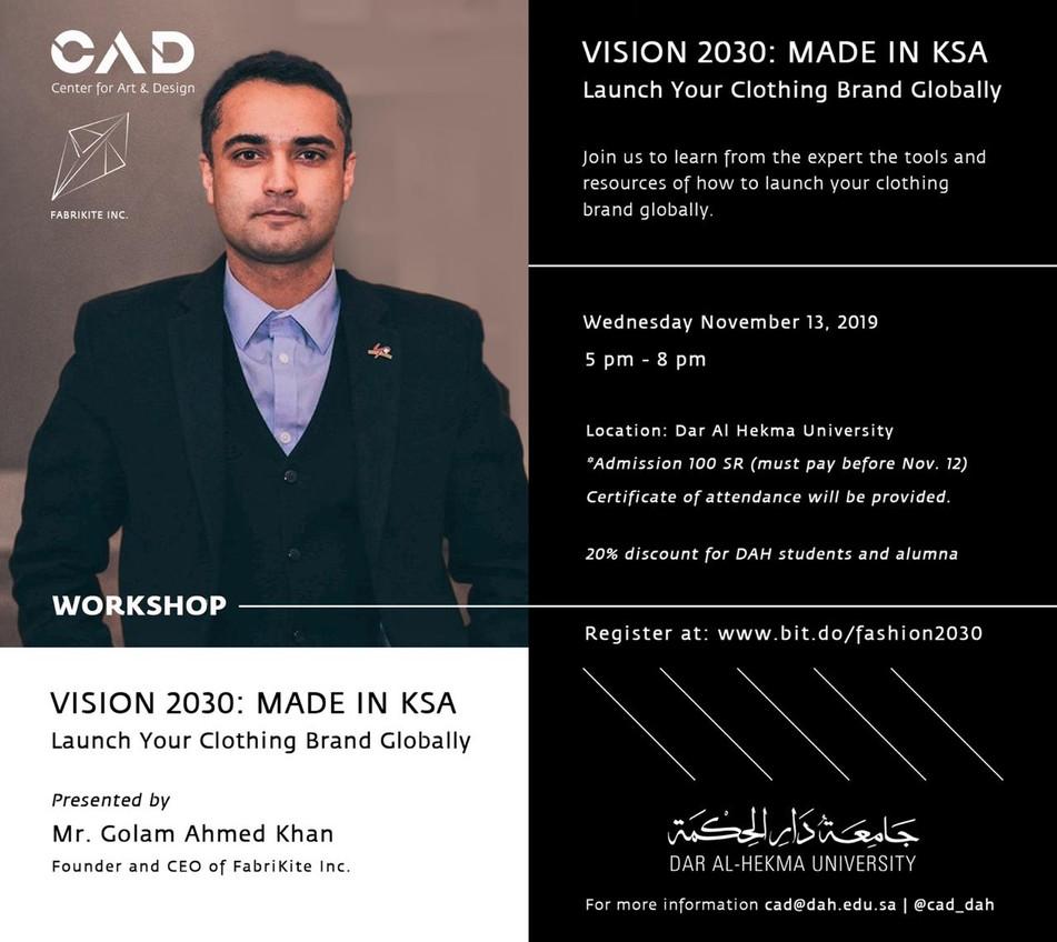 Fashion Futures | Vision 2030 KSA: CEO of FabriKite at Centre for Art and Design, Jeddah Nov 13, 201