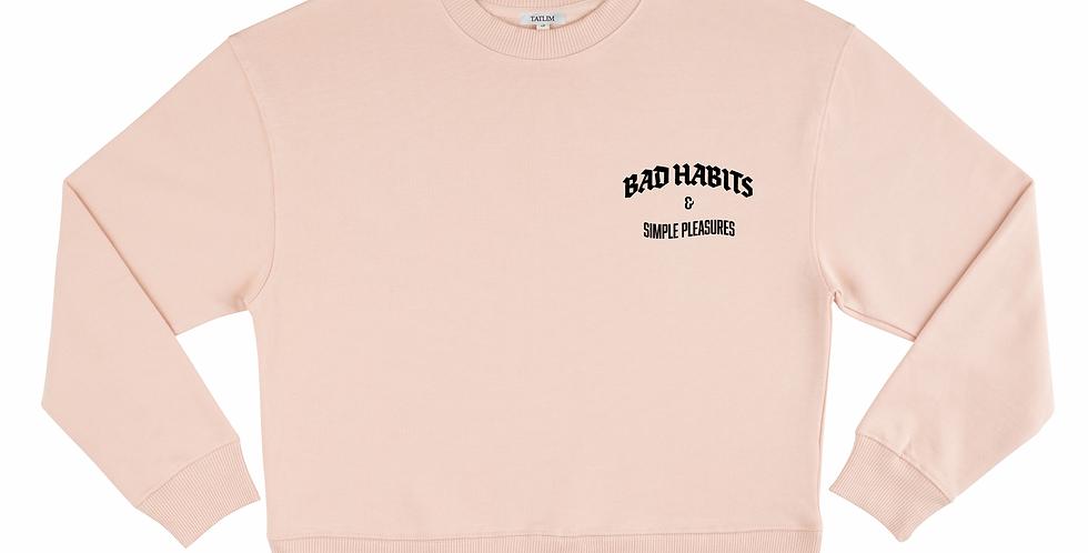 Women's Quiet Bad Habits & Simple Pleasures Sweatshirt