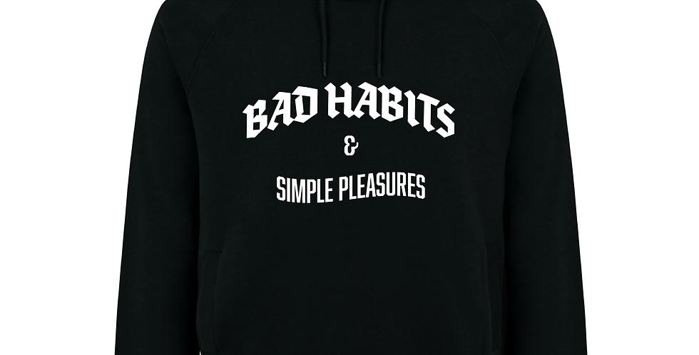 Loud Bad Habits & Simple Pleasures Hooded Sweatshirt