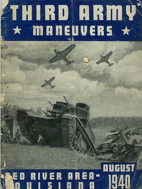 Third Army Maneuvers, August 1940