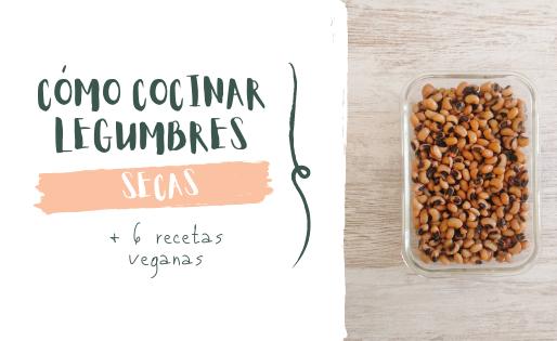 9 trucos infalibles para cocinar legumbres perfectas hoy mismo (6 recetas incluidas)