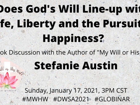 Stefanie Austin invited to speak for DreamWeek 2021:  Life Liberty & the Pursuit of Happiness