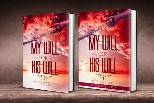 My Will or His Will Book - Take  The Challenge
